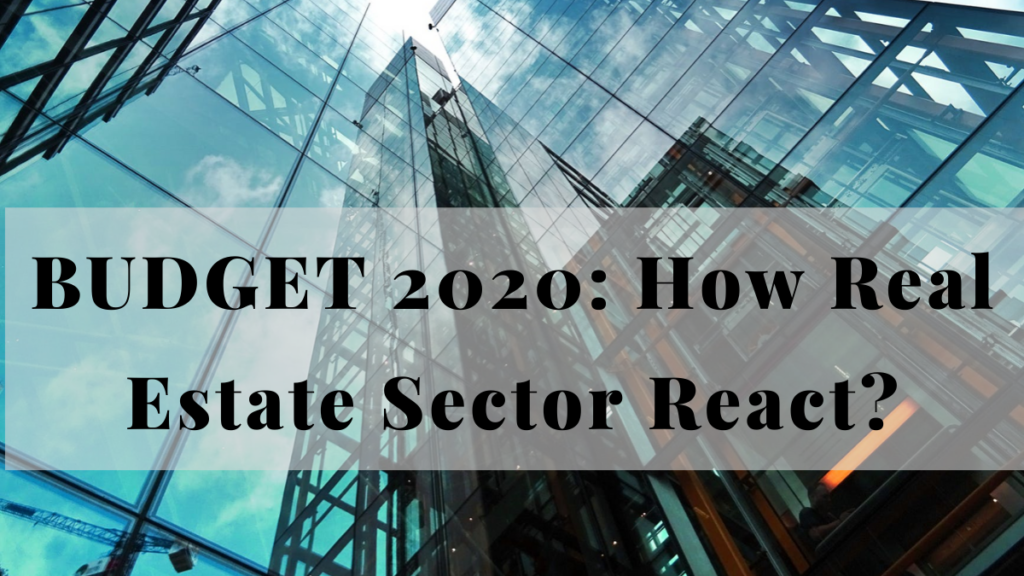 BUDGET 2020: how Real Estate sector react.