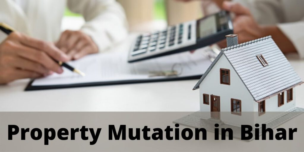 Property Mutation in Bihar