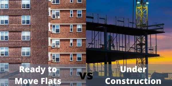 What to buy ready to move flats under construction or resale house?