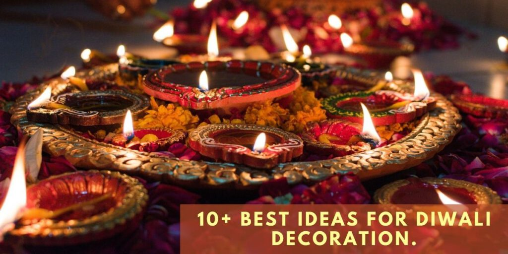 Ideas for Diwali Decoration.