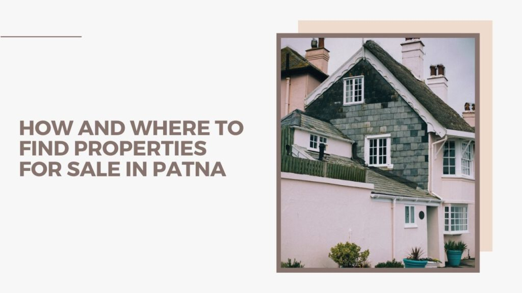 Properties for sale in Patna
