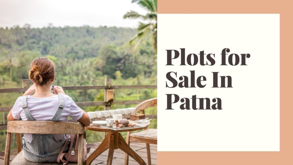 Plots for sale in Patna