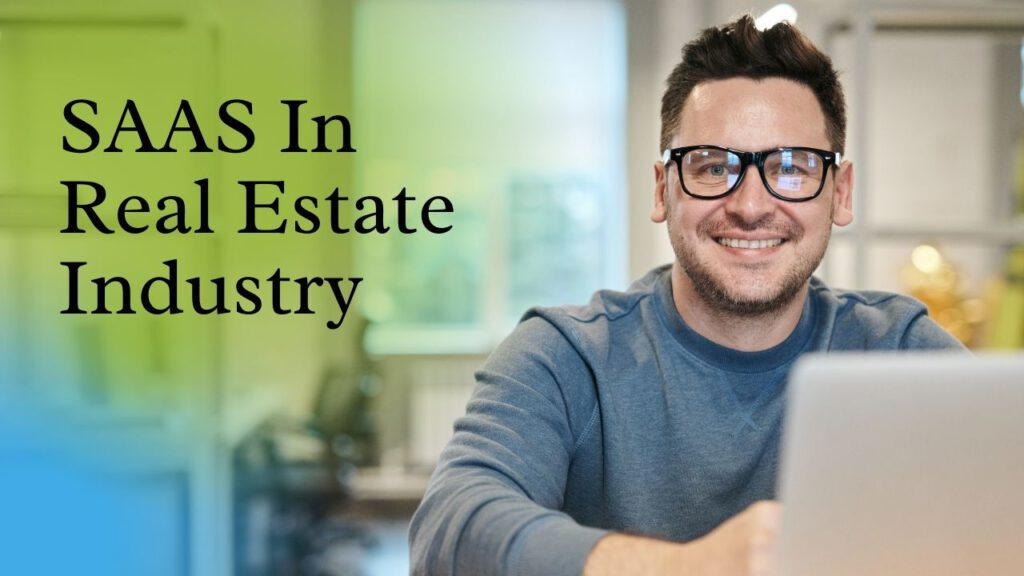 SAAS in real estate industry