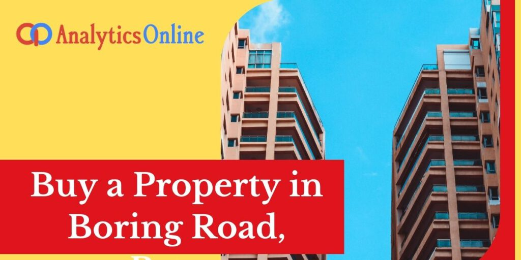 Buy a Property in Boring Road