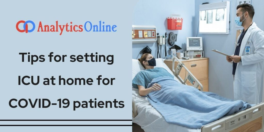 Tips for setting ICU at home